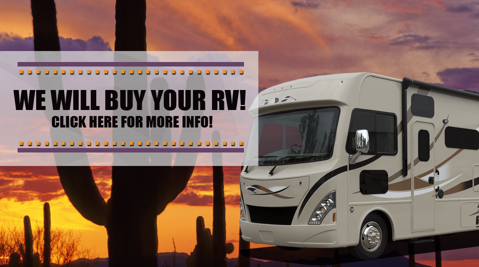 We will Buy Your RV!  Click here for more info!