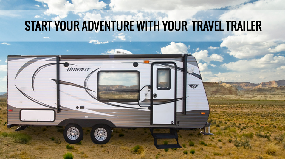 Travel Trailers - Start your adventure with your new Travel Trailer